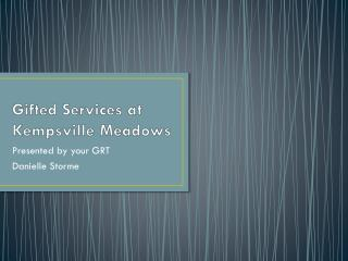 Gifted Services at Kempsville Meadows