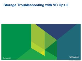 Storage Troubleshooting with VC Ops 5