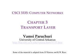 CSCI 3335: Computer Networks Chapter 3  Transport Layer