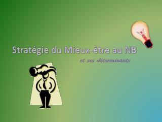 Stratégie du Mieux-être au NB