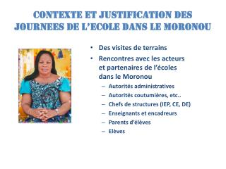 CONTEXTE ET JUSTIFICATION DES JOURNEES DE L'ECOLE DANS LE MORONOU