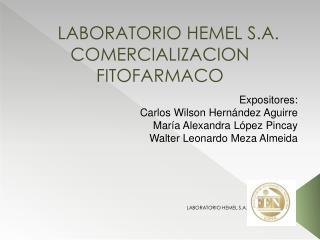 LABORATORIO HEMEL S.A. COMERCIALIZACION FITOFARMACO
