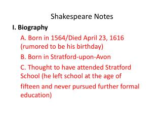 Shakespeare Notes I. Biography