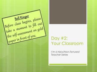 Day #2: Your Classroom