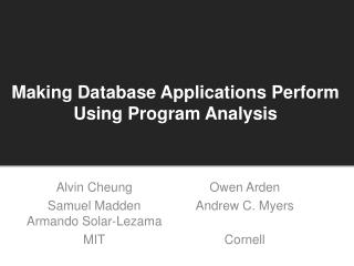 Making Database Applications Perform Using  Program  Analysis