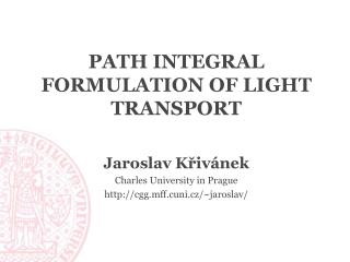 Path Integral Formulation of Light Transport