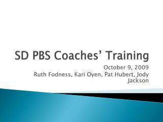 SD PBS Coaches' Training