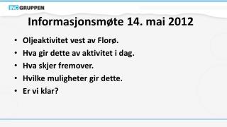 Informasjonsmøte 14. mai 2012