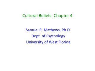 Cultural Beliefs: Chapter 4