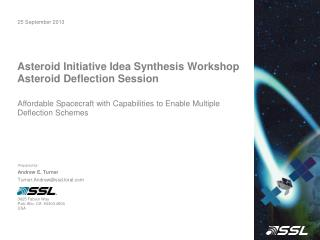 Asteroid Initiative Idea Synthesis Workshop Asteroid Deflection Session
