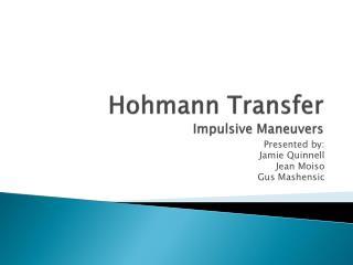 Hohmann Transfer Impulsive Maneuvers