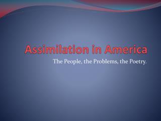 Assimilation in America