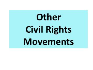 Other  Civil Rights  Movements