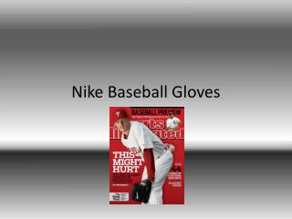 Nike Baseball Gloves