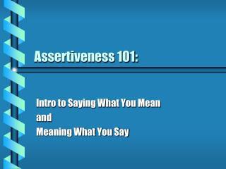 Assertiveness 101: