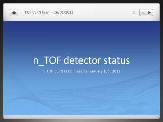 n _TOF  detector status