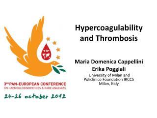 Hypercoagulability  and Thrombosis