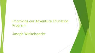 Improving our Adventure Education Program