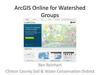 ArcGIS  Online for Watershed Groups
