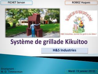 Système de grillade  Kikuitoo