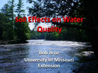 Soil  Effects on Water Quality
