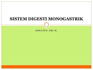 SISTEM DIGESTI MONOGASTRIK