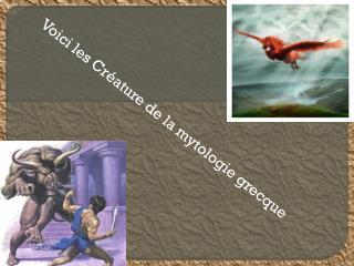 Voici les Créature de la mytologie grecque
