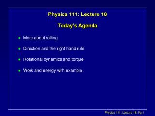 Physics 111: Lecture 18 Today's Agenda