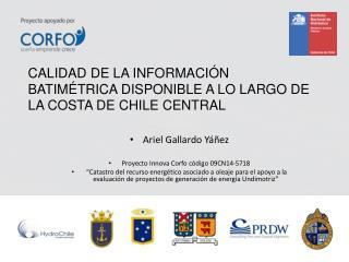 Ariel Gallardo Yáñez Proyecto Innova Corfo código 09CN14-5718