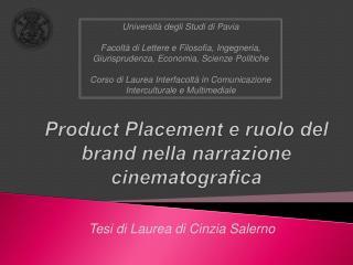 Product Placement  e ruolo del  brand  nella narrazione cinematografica