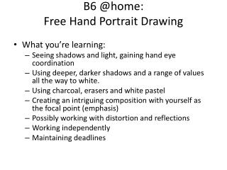 B6 @home: Free Hand Portrait Drawing