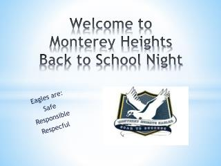 Welcome to  Monterey Heights Back to School Night