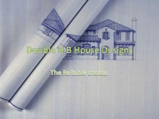 Double H B House Designs