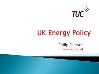 UK Energy Policy