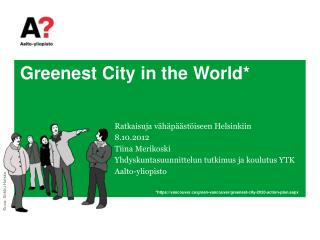Greenest  City in the World*