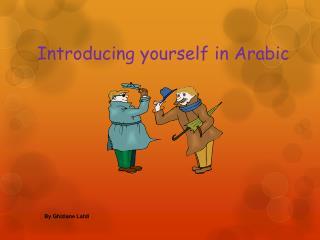 Introducing yourself in Arabic