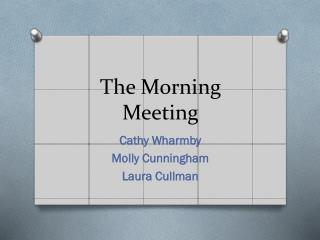 The Morning Meeting