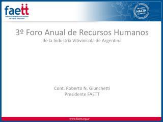 3� Foro Anual de Recursos Humanos de la Industria Vitivin�cola de Argentina
