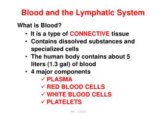 Blood and the Lymphatic System