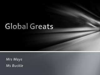 Global Greats