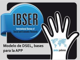 Modelo de DSEL, bases para la APP