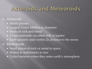 Asteroids and Meteoroids