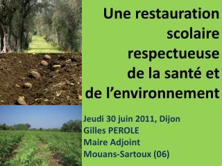 Une restauration scolaire respectueuse  de la santé et  de l'environnement