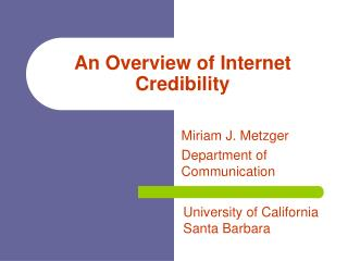 An Overview of Internet Credibility