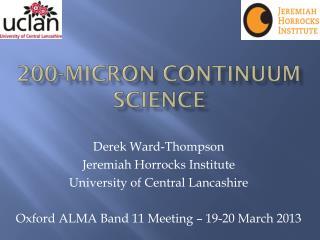 200-Micron continuum science