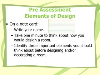 Pre Assessment Elements of Design