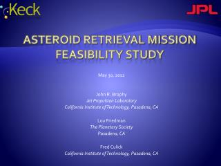 Asteroid Retrieval Mission Feasibility Study
