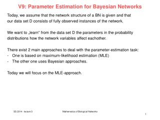V9: Parameter  Estimation for Bayesian  Networks