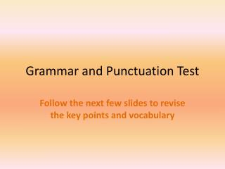 Grammar and Punctuation Test
