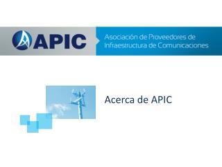 Acerca  de APIC